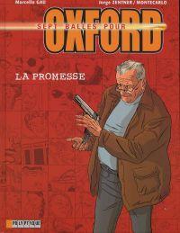 Sept balles pour Oxford T1 : La promesse (0), bd chez Le Lombard de Montecarlo, Zentner, Gaù, Usagi