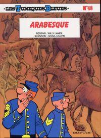 Les Tuniques bleues T48 : Arabesque (0), bd chez Dupuis de Cauvin, Lambil, Léonardo