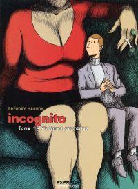 Incognito T1 : Victimes parfaites (0), bd chez Dupuis de Mardon, Cerise