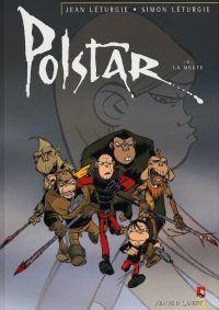 Polstar T4 : La meute (0), bd chez Vents d'Ouest de Léturgie, Léturgie, Squad & Berd'Ach