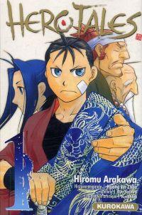 Hero tales T1, manga chez Kurokawa de Jin Zhou, Yashiro, Arakawa