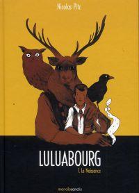 Luluabourg T1 : La naissance (0), bd chez Manolosanctis de Pitz
