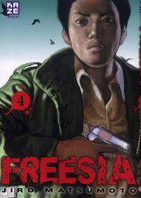 Freesia T4, manga chez Kazé manga de Matsumoto