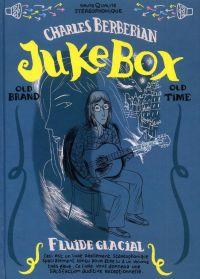 Juke Box, bd chez Fluide Glacial de Berberian
