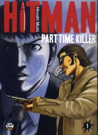 Hitman - Part time killer T1, manga chez Ankama de Mutô