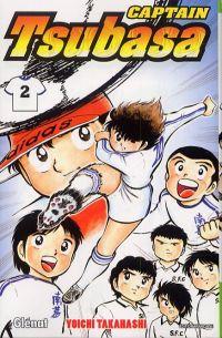 Captain Tsubasa T2, manga chez Glénat de Takahashi