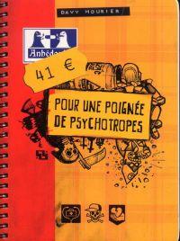 41€ pour une poignée de psychotropes, bd chez Ankama de Mourier