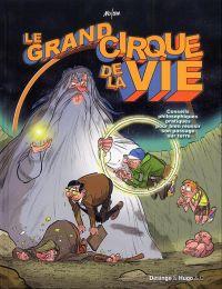 Le Grand cirque de la vie, bd chez Desinge&Hugo&Cie de Mo/CDM