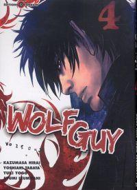 Wolf guy T4, manga chez Tonkam de Tabata, Hirai, Yogo, Izumitani