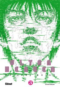 Ultra Heaven T3, manga chez Glénat de Koike