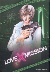 Love x mission T2, manga chez Soleil de Haseba