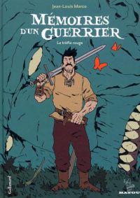 Mémoires d'un guerrier T1, bd chez Gallimard de Marco