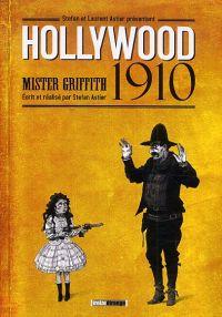 Hollywood 1910, bd chez Treize étrange de Astier, Astier