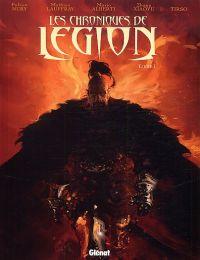 Les chroniques de Légion T1 : Livre I (0), bd chez Glénat de Nury, Cons, Lauffray, Zhang, Alberti, Martin