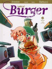 Lord of burger T3 : Cook and fight (0), bd chez Glénat de Alwett, Arleston, Barbucci, Nephyla