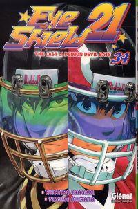 Eye Shield 21 T34 : The last of Deimon Devil Bats (0), manga chez Glénat de Inagaki, Murata