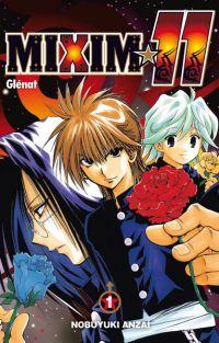 Mixim 11 T1, manga chez Glénat de Anzai