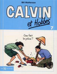 Calvin et Hobbes T7 : Que fait la police ? (0), comics chez Hors Collection de Watterson