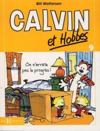 Calvin et Hobbes T9 : On n'arrête pas le progrès (0), comics chez Hors Collection de Watterson