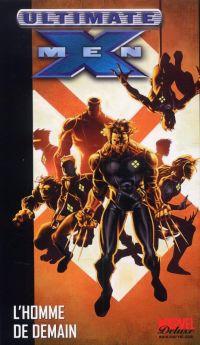 Ultimate X-Men – Deluxe, T1 : L'homme de demain (0), comics chez Panini Comics de Millar, Raney, Kubert, Derenick, Kubert, Haberlin, Stewart, Isanove