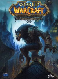 World of Warcraft T13 : La malédiction des Worgens (0), comics chez Soleil de Neilson, Waugh, Lullabi, Washington