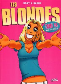 Les blondes T14 : Dans mes bras (0), bd chez Soleil de Gaby, Dzack, Guillo