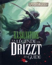 Dungeons & Dragons - La légende de Drizzt : Le guide (0), comics chez Milady Graphics de Athans, Salvatore, Lockwood