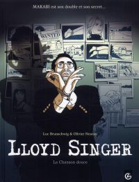 Lloyd Singer T5 : La chanson douce (0), bd chez Bamboo de Brunschwig, Neuray, Versaevel, Hirn