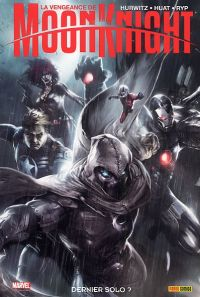 La Vengeance de Moon Knight T2 : Dernier solo ? (0), comics chez Panini Comics de Hurwitz, Juan Jose Ryp, Huat, Mossa, Brown, Mattina