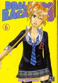 Drôles de racailles T6, manga chez Pika de Yoshikawa