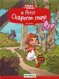 Le Petit chaperon rouge, bd chez Bamboo de Domas, Beney, Bonino