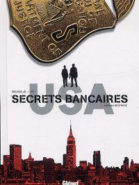 Secrets bancaires USA T2 : Norman brothers (0), bd chez Glénat de Richelle, Hé, Dupeyrat, Lambin