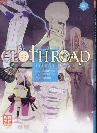 Cloth road  T4, manga chez Kazé manga de Kurata, Okama