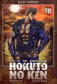 Hokuto no Ken – Edition Simple, T18, manga chez Kazé manga de Hara, Buronson