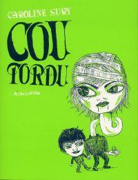 Cou tordu, bd chez L'Association de Sury