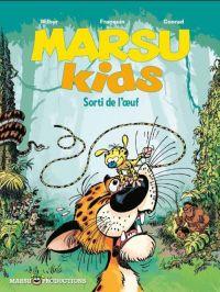 Marsu kids T1 : Sorti de l'œuf (0), bd chez Marsu Productions de Wilbur, Conrad, Gom