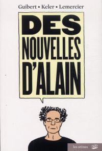 Des Nouvelles d'Alain : Des nouvelles d'Alain (0), bd chez Les arènes de Guibert, Keler, Lemercier