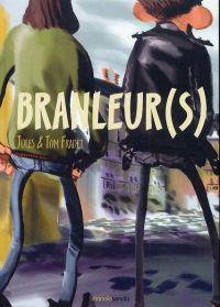 Branleur(s), bd chez Manolosanctis de Fradet, Fradet