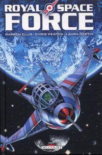 Royal Space Force, comics chez Delcourt de Ellis, Weston, Martin