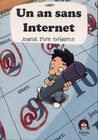 Un An sans Internet, bd chez Makaka éditions de Ced