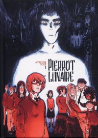 Pierrot Lunaire T1, bd chez Ankama de Dodé
