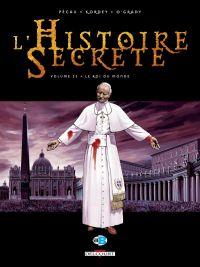 L'histoire secrète T22 : Le roi du monde (0), bd chez Delcourt de Pécau, Kordey, O'Grady