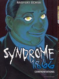 Syndrome 1866 T6, manga chez Delcourt de Ochiai