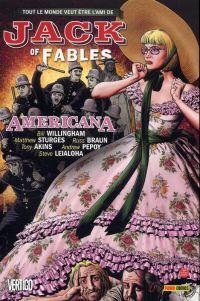 Jack of Fables T4 : Americana (0), comics chez Panini Comics de Sturges, Willingham, Braun, Akins, Leialoha, Vozzo, Bolland