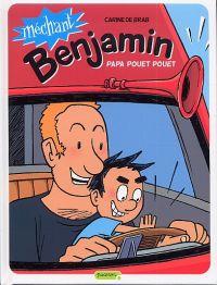 Méchant Benjamin T7 : Papa pouet pouet (0), bd chez Dupuis de de Brab, Swinnen