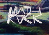 Math rock, bd chez Les Requins Marteaux de Steve