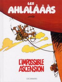 Les Ahlalàààs T1 : L'impossible ascension (0), bd chez Le Lombard de Derib