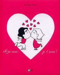 Moi aussi... je t'aime !, bd chez Emmanuel Proust Editions de Achard