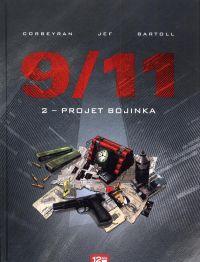 9 11 T2 : Projet Bojinka (0), bd chez 12 bis de Bartoll, Corbeyran, Jef, Charrance