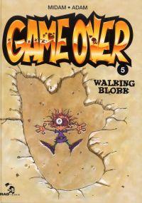 Game Over T5 : Walking blork (0), bd chez Mad Fabrik de Midam, Adam, Angèle